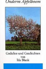 Gedichte und Geschichten von Ida Blank: Onderm Äpfelboom