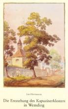 1988 Die Entstehung des Kapuzinerklosters in Wemding